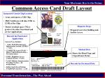 common access card draft layout