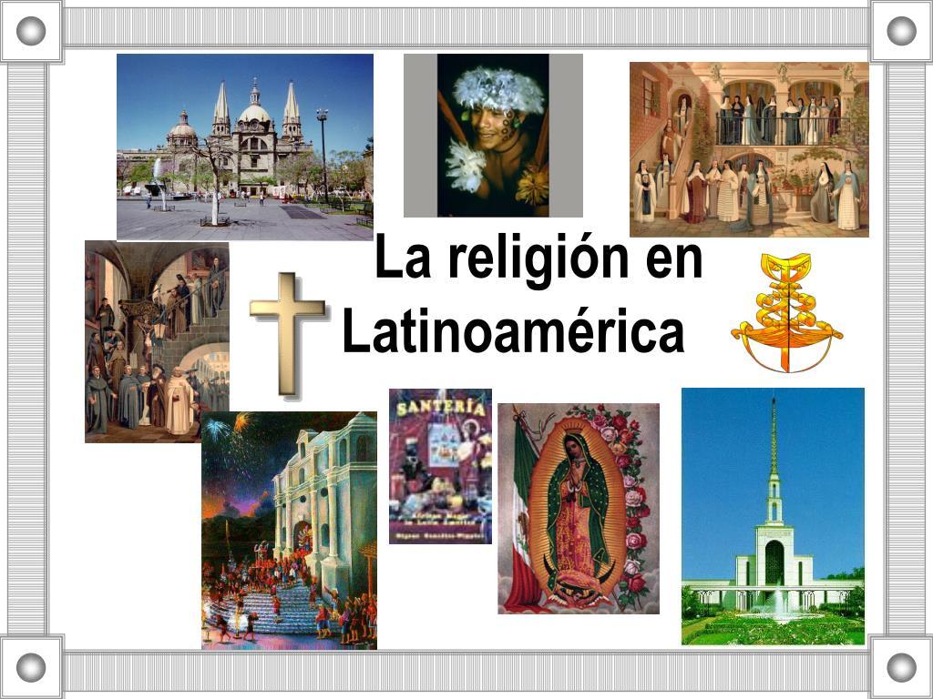 la religi n en latinoam rica l.
