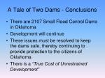 a tale of two dams conclusions