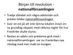 b rjan till revolution nationalf rsamlingen13