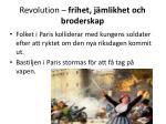 revolution frihet j mlikhet och broderskap