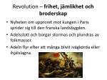 revolution frihet j mlikhet och broderskap15
