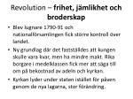 revolution frihet j mlikhet och broderskap17