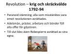 revolution krig och skr ckv lde 1792 9422