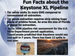 fun facts about the keystone xl pipeline