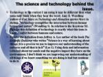 the science and technology behind the issue