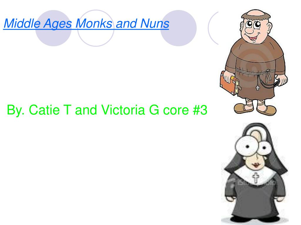 middle ages monks and nuns l.