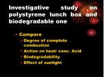 investigative study on polystyrene lunch box and biodegradable one