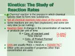kinetics the study of reaction rates