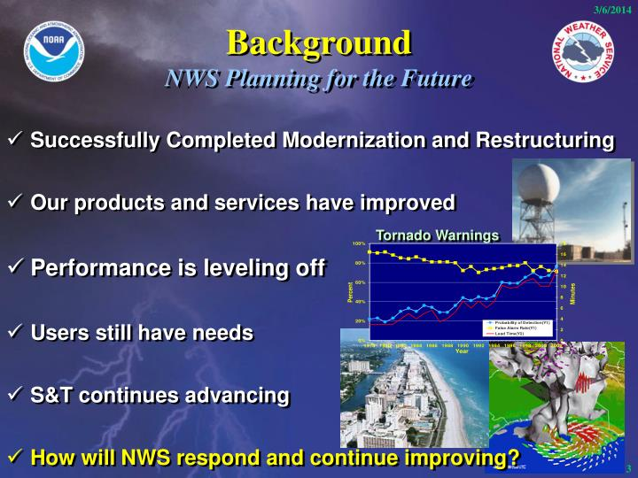 Background nws planning for the future