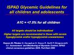ispad glycemic guidelines for all children and adolescents