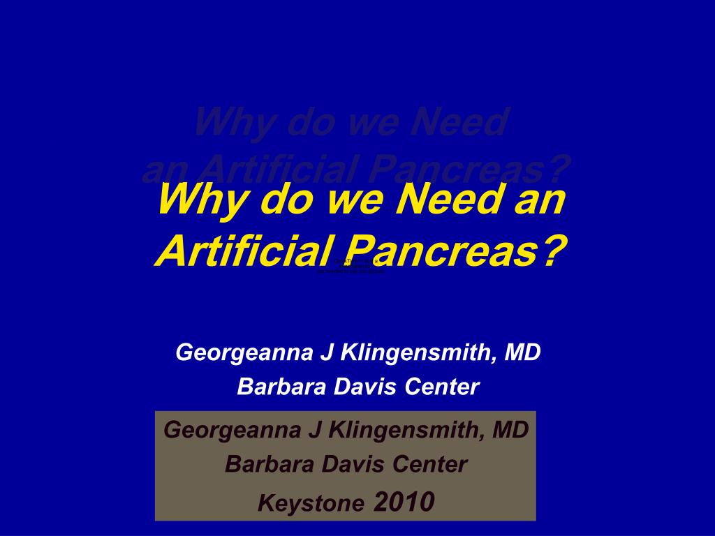 why do we need an artificial pancreas l.