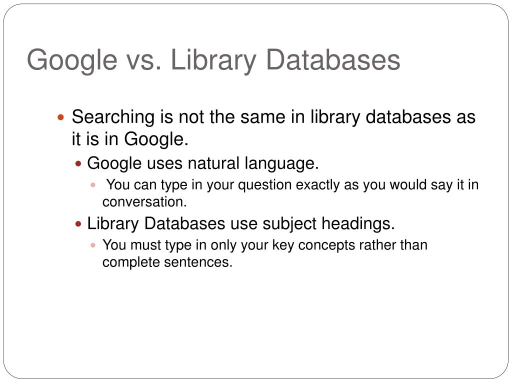 google vs library databases l.