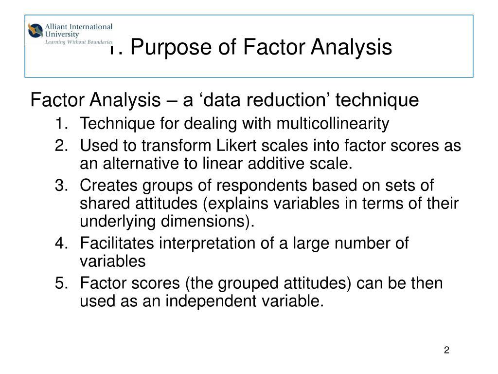 1. Purpose of Factor Analysis