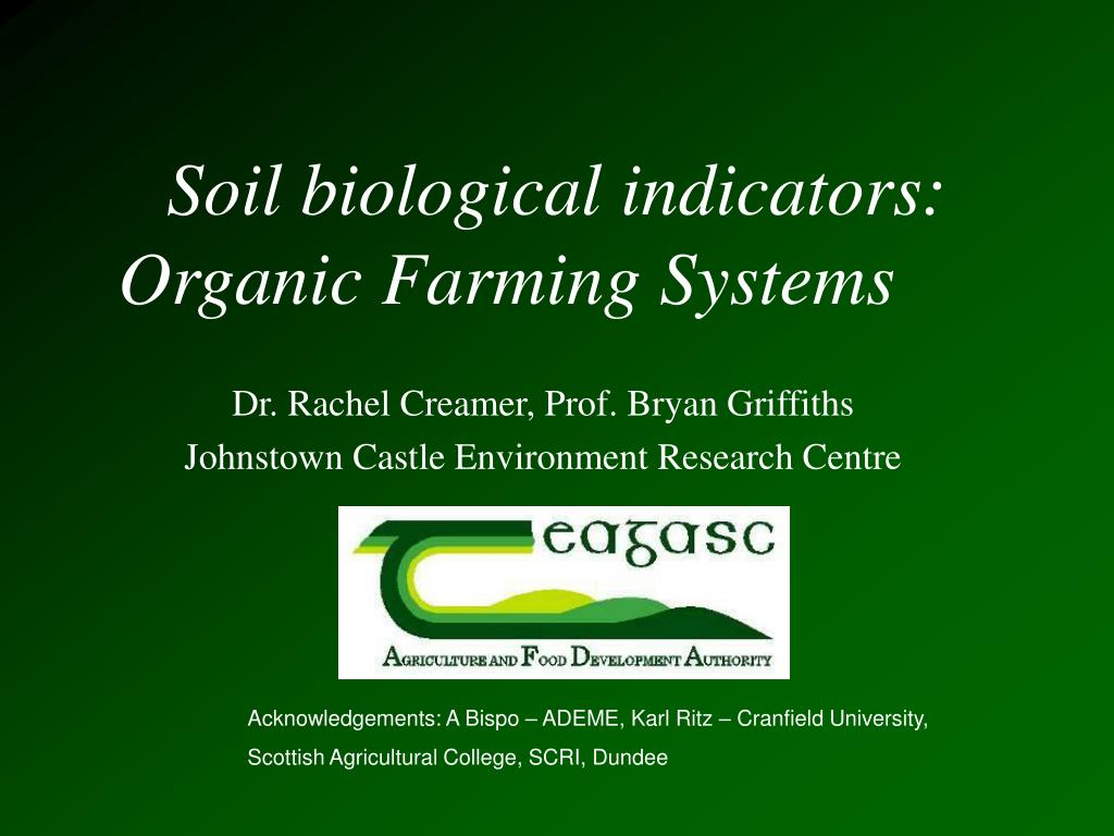 soil biological indicators organic farming systems l.