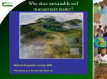 why does sustainable soil management matter