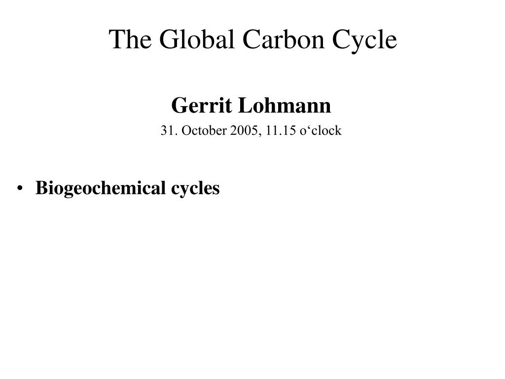 the global carbon cycle l.