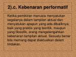 2 c kebenaran performatif