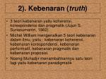 2 kebenaran truth