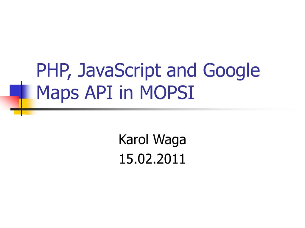 php javascript and google maps api in mopsi l.