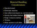 material handling considerations