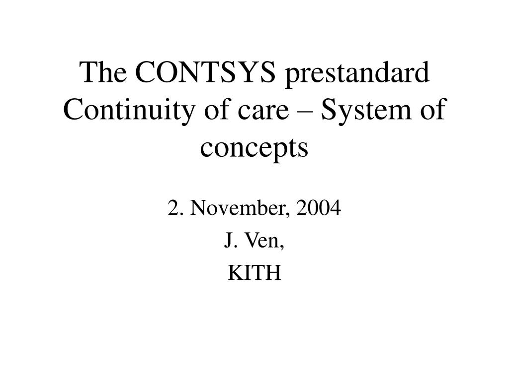 the contsys prestandard continuity of care system of concepts l.