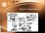 parent cheerleaders
