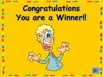 congratulations you are a winner