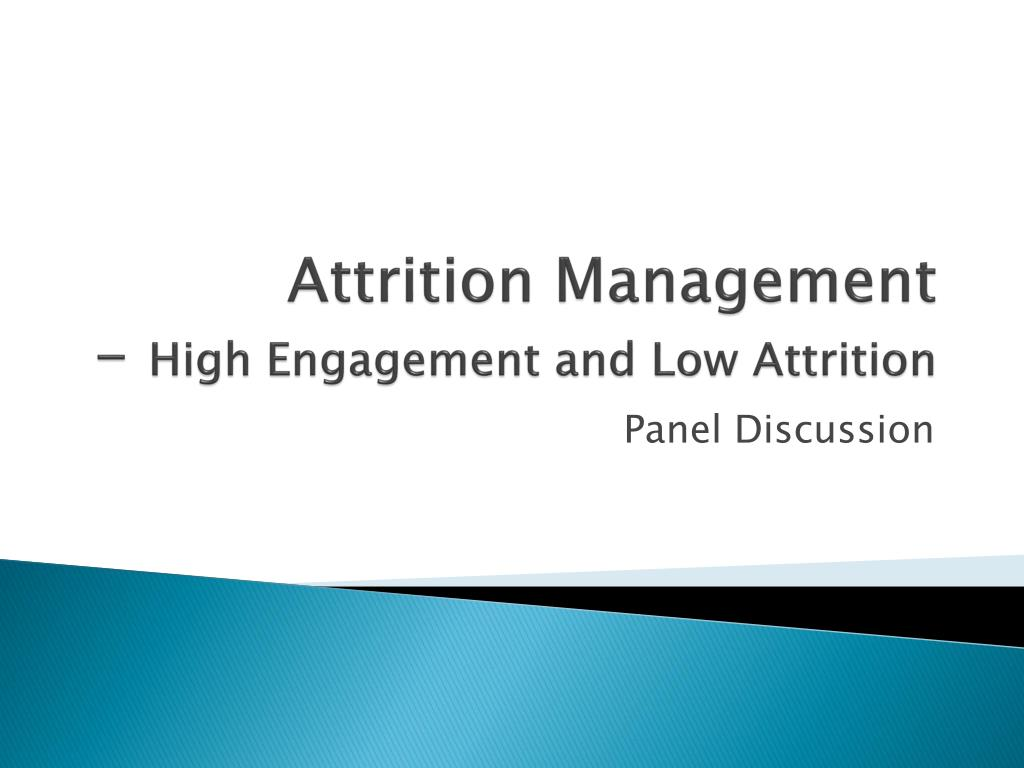 attrition management high engagement and low attrition l.