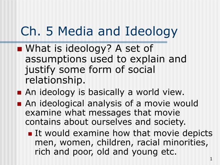 Ch 5 media and ideology