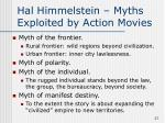 hal himmelstein myths exploited by action movies