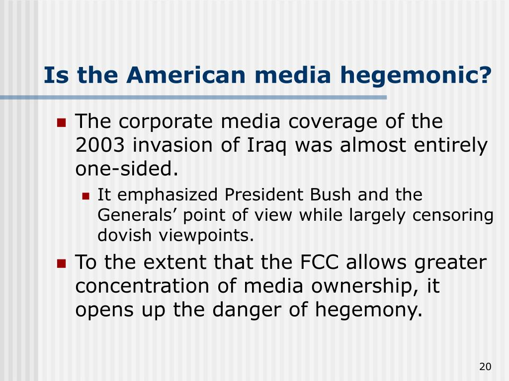 Is the American media hegemonic?