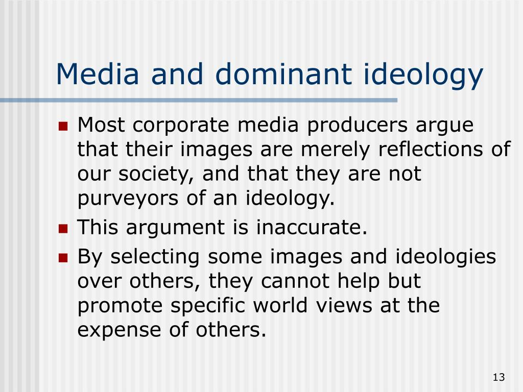 Media and dominant ideology