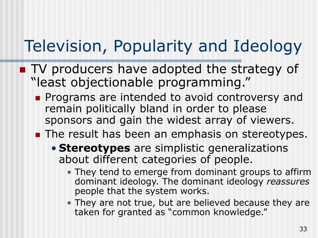 Television, Popularity and Ideology