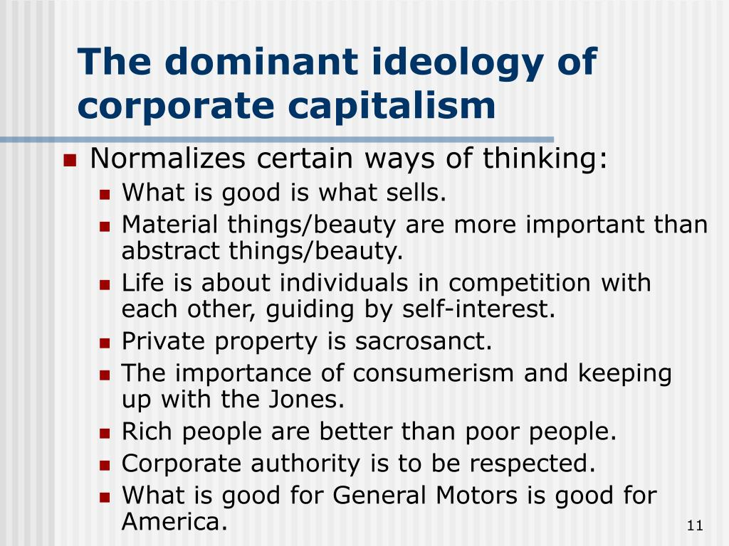 The dominant ideology of corporate capitalism