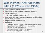 war movies anti vietnam films 1970s to mid 1980s