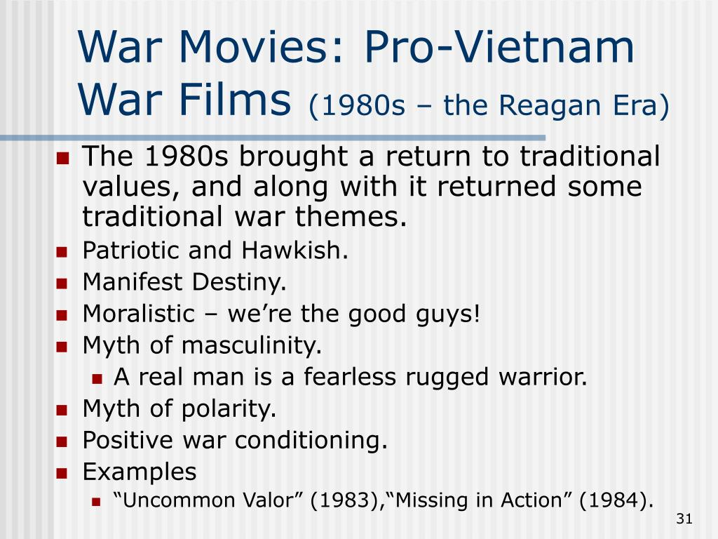 War Movies: Pro-Vietnam War Films