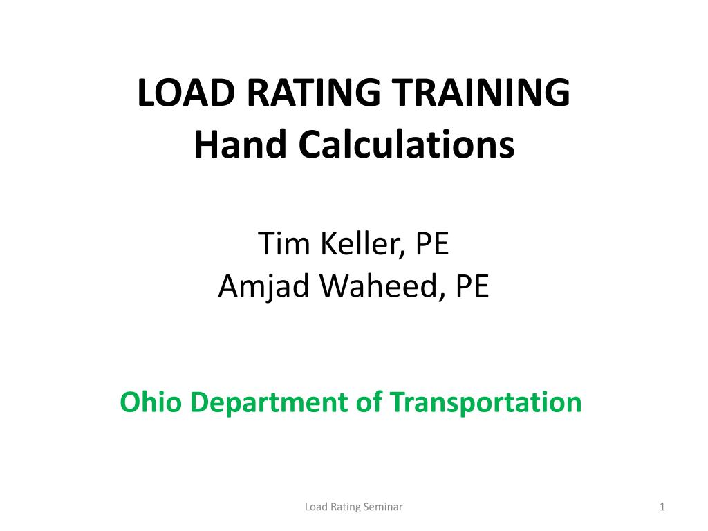 load rating training hand calculations tim keller pe amjad waheed pe l.