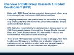 overview of cme group research product development rpd