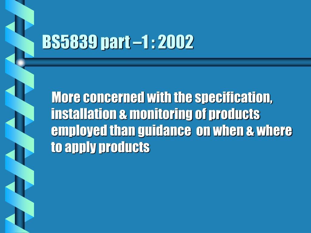 BS5839 part –1 : 2002