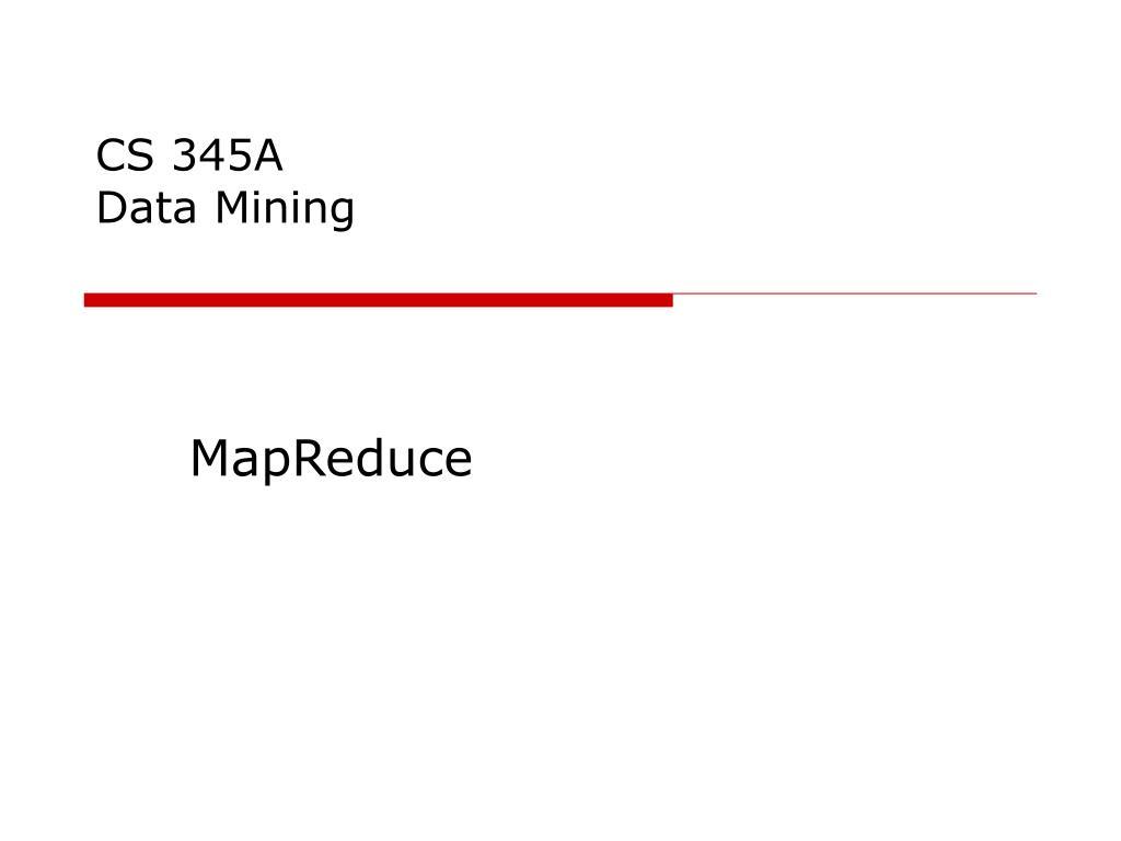 cs 345a data mining l.