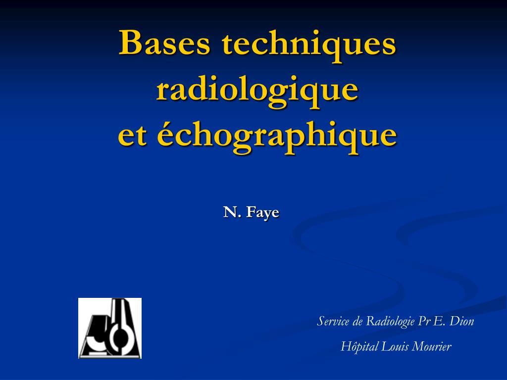 bases techniques radiologique et chographique l.