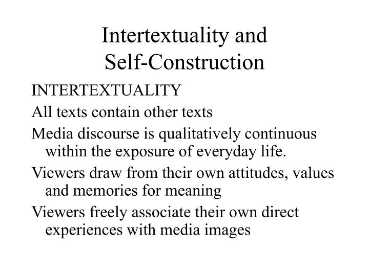 Intertextuality and self construction