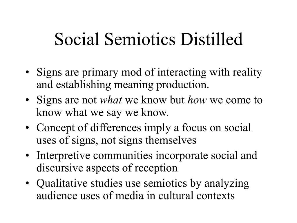 Social Semiotics Distilled