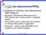 late disbursements pwds9