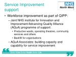 service improvement support