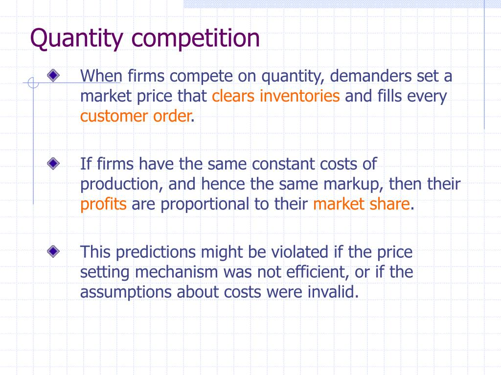 Quantity competition