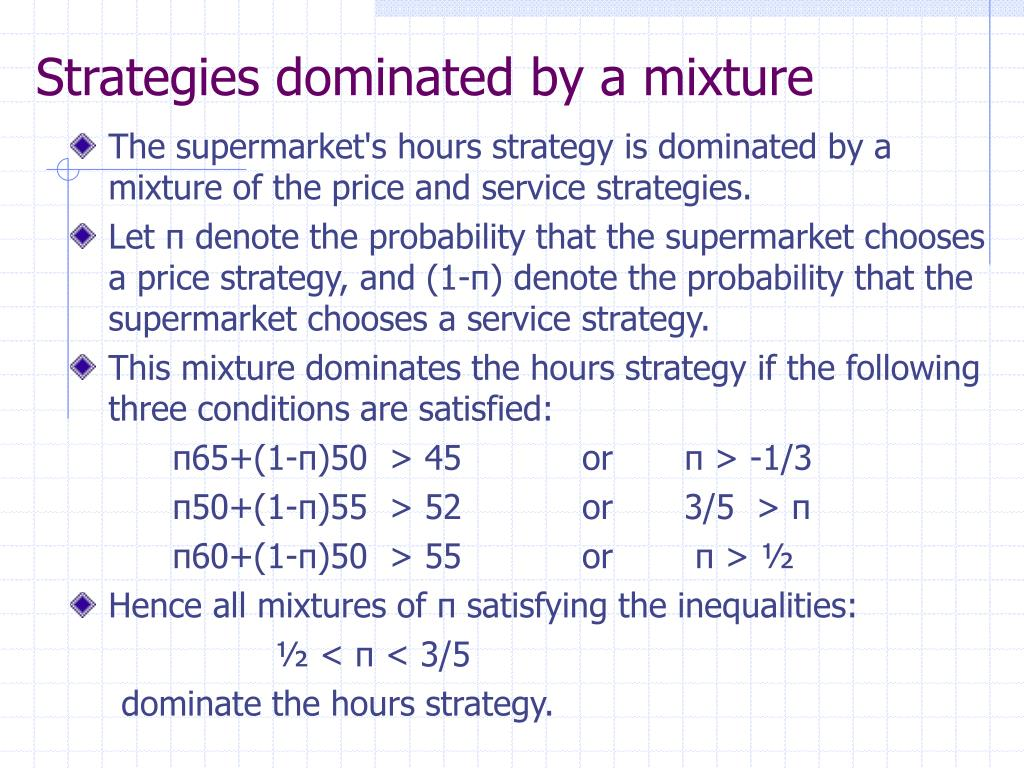 Strategies dominated by a mixture