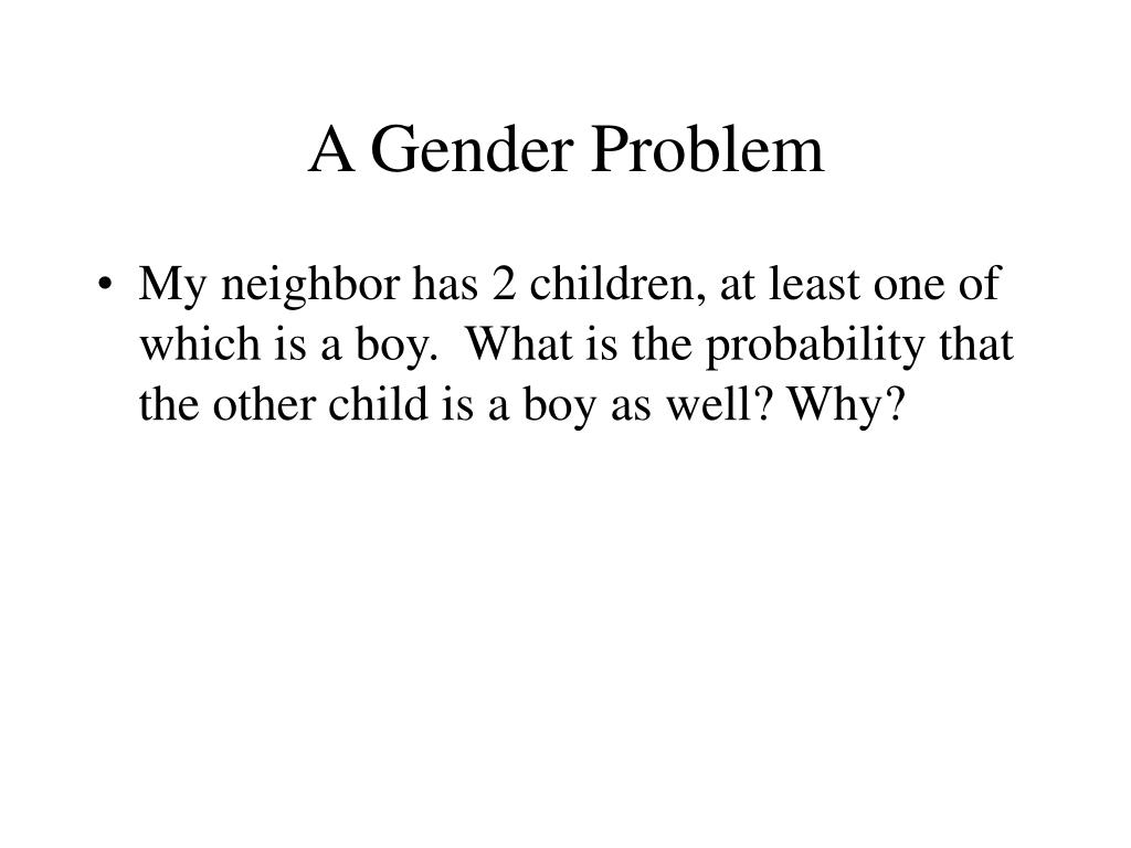 A Gender Problem