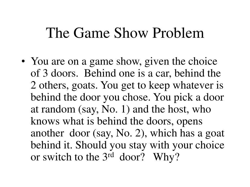 The Game Show Problem